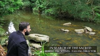 In Search of the Sacred - Behind the scenes - Director Falls