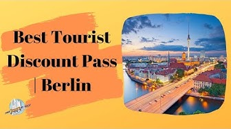 Which Berlin Tourist Pass is Best?