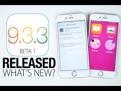 iOS 9.3.3 Beta 1 Released! What