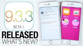 iOS 9.3.3 Beta 1 Released! What's New Review