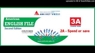 Скачать American English File Second Edition 3A 2A Spend Or Save