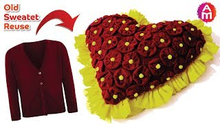 Old Sweater Craft Recycling | Best out of waste |  Heart Shaped Pillow | Artsy Madhu 45