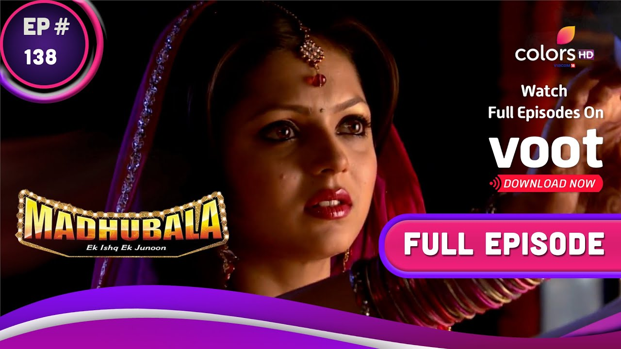 Download Madhubala - Ek Ishq Ek Junoon | मधुबाला - एक इश्क़ एक जुनून | Ep. 138 | Madhu's Fast To Complete?