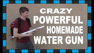 Giant Homemade Electric Water Gun!!!