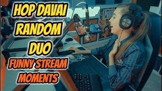 Hop Davai Random Duo   Funny Stream Highlights