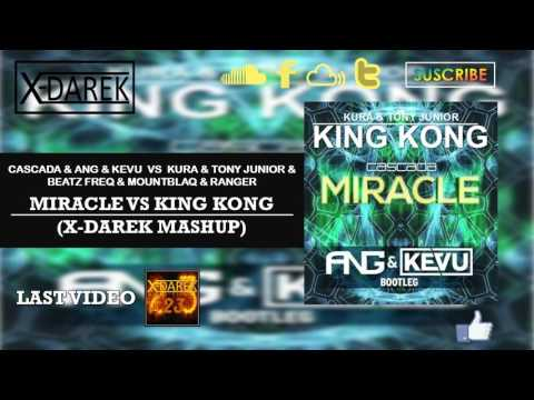 Miracle Vs King Kong (X-Darek Mashup)