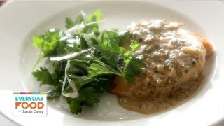 Sautéed Chicken In Mustard And Herb Sauce -  Everyday Food With Sarah Carey