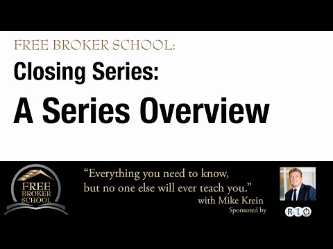 Free Broker School: All About Closes - Overview