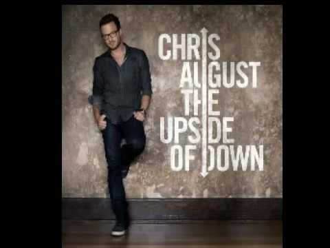 Chris August - The upside of down:歌詞+中文翻譯