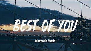 Andy Grammer - Best Of You  (Lyrics)