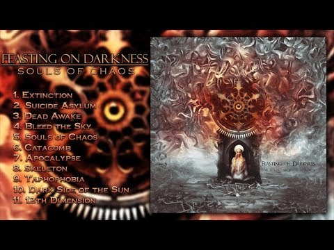 FEASTING ON DARKNESS - Souls Of Chaos (Full Album Stream-2018)