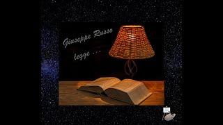 """Giuseppe Russo legge: """"Sento la tua tenerezza"""" - Pablo Neruda"""