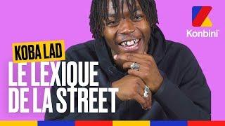 Koba LaD - Le lexique de la street