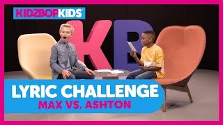 The Lyric Challenge with Max & Ashton from The KIDZ BOP Kids