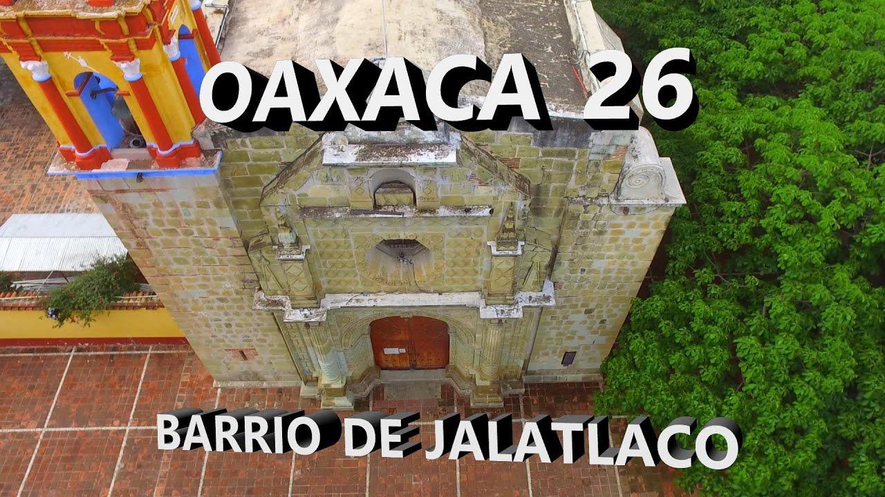 OAXACA 26   BARRIO DE JALATLACO