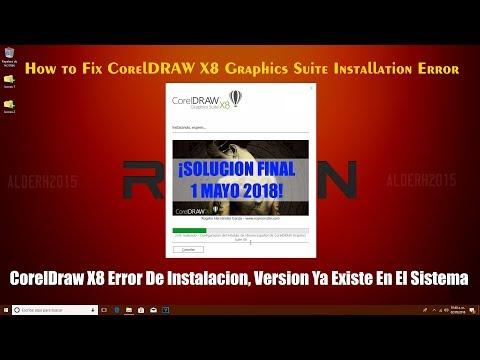 CorelDraw X8 Error De Instalación, Versión ya existe en el sistema (1 MAYO 2018) SOLUCION!!