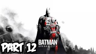 Batman Arkham City Walkthrough Part 12 HD - Train Station! (Xbox 360/PS3/PC Gameplay)