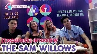 THE SAM WILLOWS Pengen Jadi GAC dan Duet Sama Afgan?    EXCLUSIVE DREAMERS.ID INTERVIEW