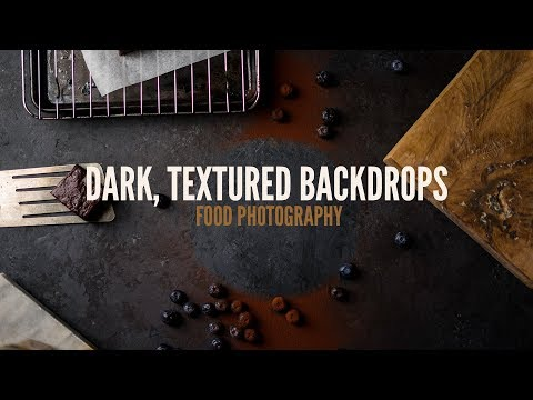 Textured Backdrops for Dark Food Photography