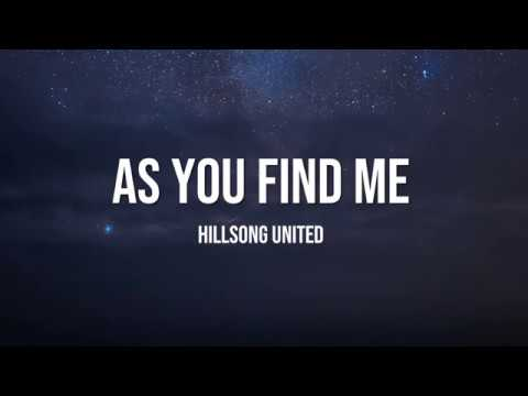 As You Find Me - Hillsong United Lyrics