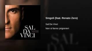 Sal Da Vinci - Singoli [Feat Renato Zero]