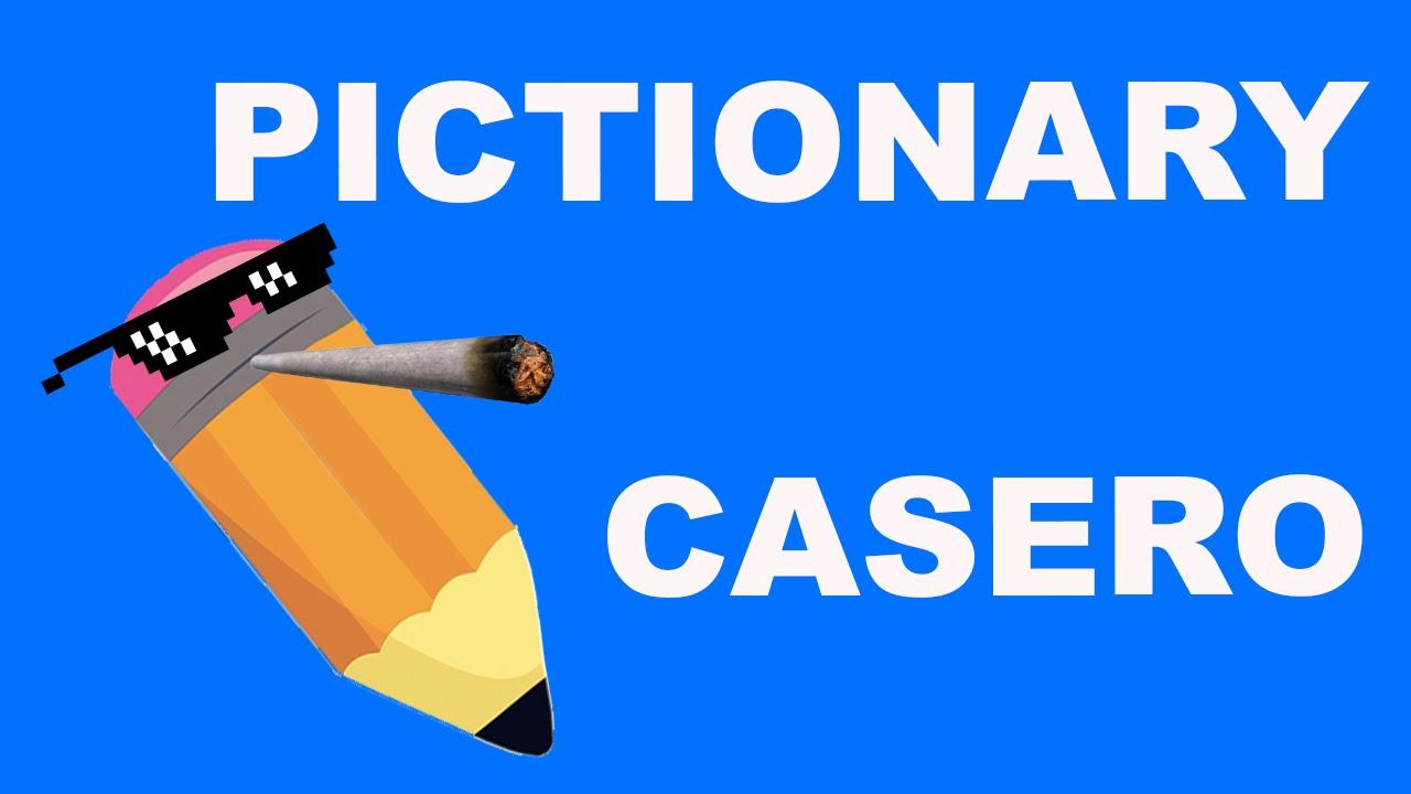 PICTIONARY CASERO - YouTube