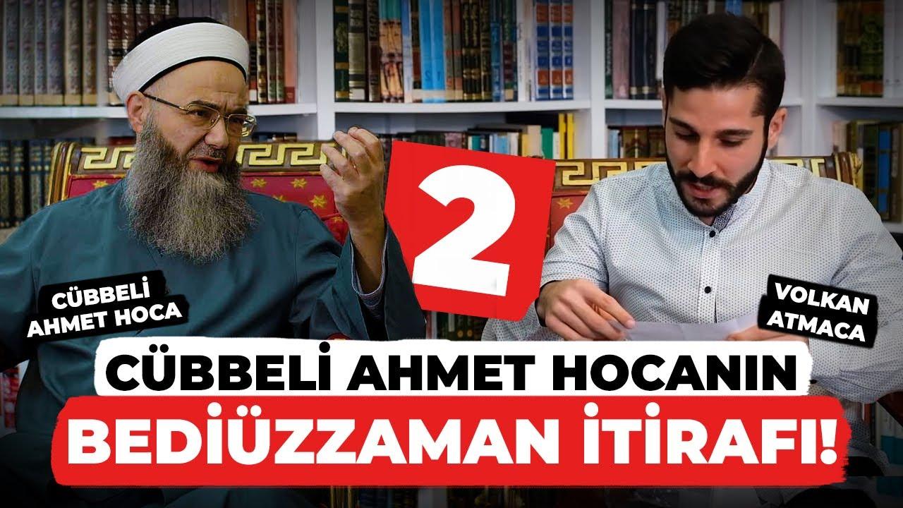 Cübbeli Ahmet Hoca'dan BEDİÜZZAMAN İTİRAFI - Yelken İstanbul