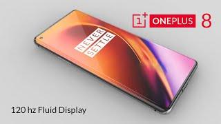 OnePlus 8-  120 hz Fluid Display