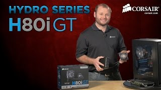 corsair hydro series h80i gt liquid cpu cooler installation how to guide
