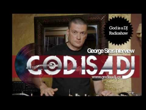George Siras Interview at God is a DJ Radioshow