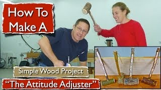 How To Make A Attitude Adjuster Hammer