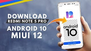 MIUI 12 Android 10 Update for Redmi Note 5 Pro | Floating Windows, Gcam 7.3, New Mi Cam