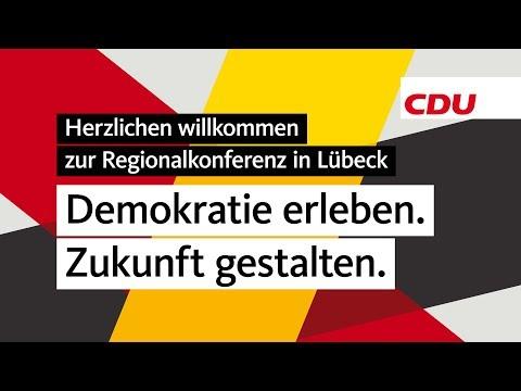 CDU.TV LIVE: 1. Regionalkonferenz Lübeck #CDUVorsitz