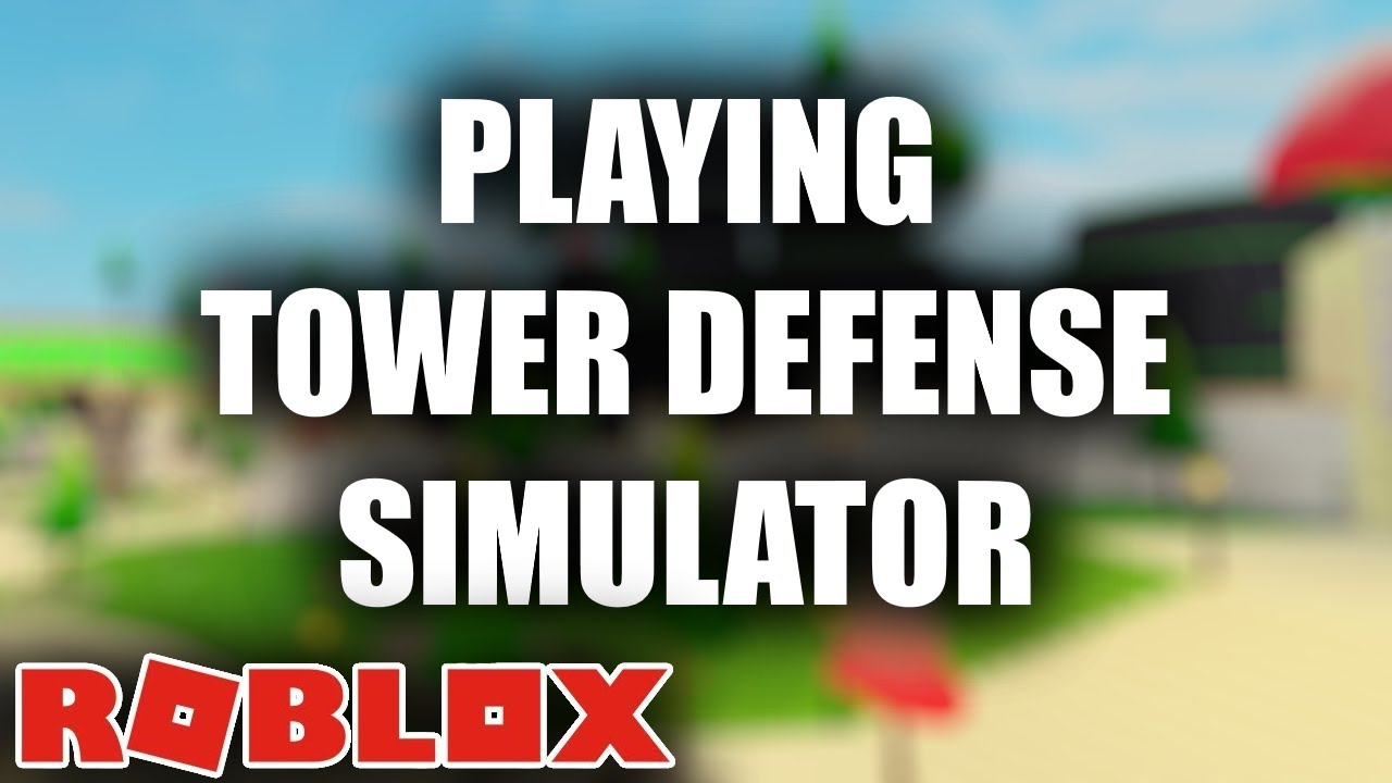 PLAYING Tower Defense Simulator (Roblox)