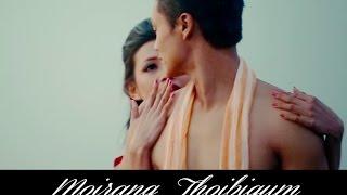 Moirang Thoibigum - Official Release