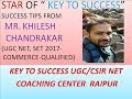 STRATEGIES OF KHILESH CHANDRAKAR UGC NET QUALIFIED IN COMMERCE FROM KEY TO SUCCESS