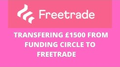 WHY I'M TRANSFERRING £1500 FROM FUNDING CIRCLE TO FREETRADE