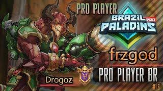frzgod PRO PLAYER BR jogando de Drogoz Paladins #1.6