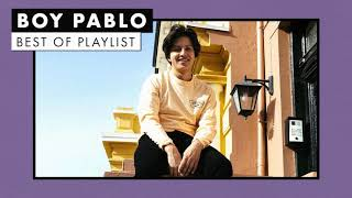 Boy Pablo | Best of Playlist