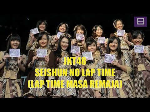 JKT48 - Seishun no Lap Time (Lap Time Masa Remaja) [Video Lirik]