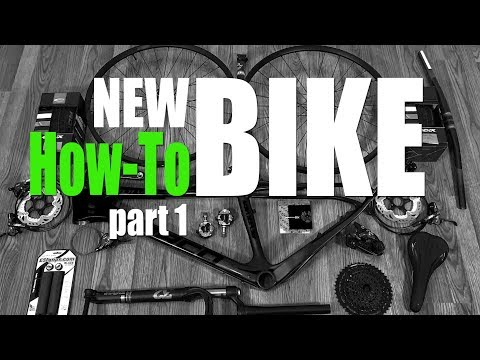 How-To Build A Bike From Scratch - Part 1 - Frame, Seatpost, BB, Headset