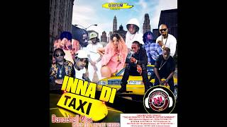 DJ DOTCOM INNA DI TAXI DANCEHALL MIX MARCH   2017   EXPLICIT VERSION