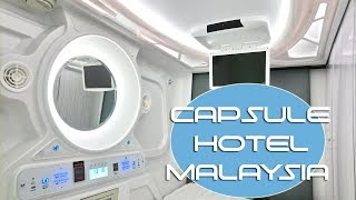 STAYING IN A CAPSULE HOTEL IN MALAYSIA?!