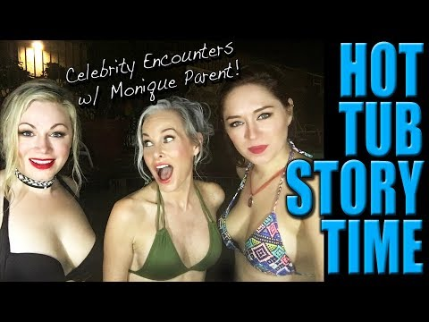 Hot Tub Storytime: Celebrity Encounters | Featuring Monique Parent | Scream Queen Stream