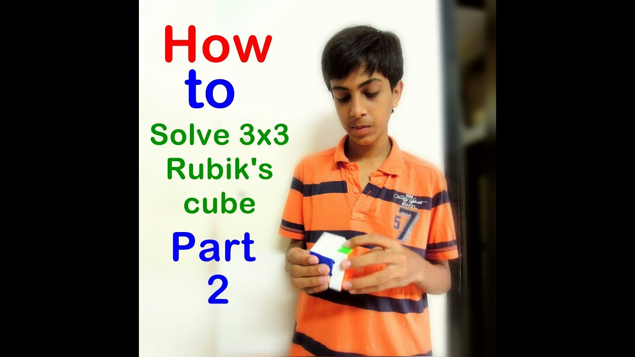 Download How To Solve 3x3 Rubik's Cube without Algorithms{Part 2}