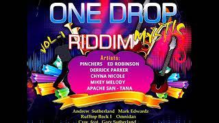 One Drop Mystic Riddim (MEGAMIX) Feat. Pinchers, China Nicole, Ed Robinson (July 2019)