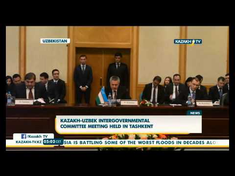 Kazakh-Uzbek intergovernmental committee meeting held in Tashkent