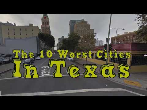 The 10 Worst Cities In Texas Explained
