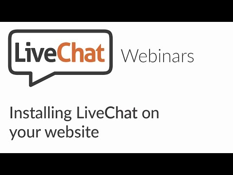 LiveChat webinars: How to add LiveChat to your website