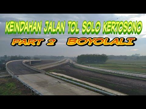 Boyolali punya Jalan Tol yang sangat Indah ,Jembatan tingkat 3 Jln Tol Solo - kertosono ( Part 2 )